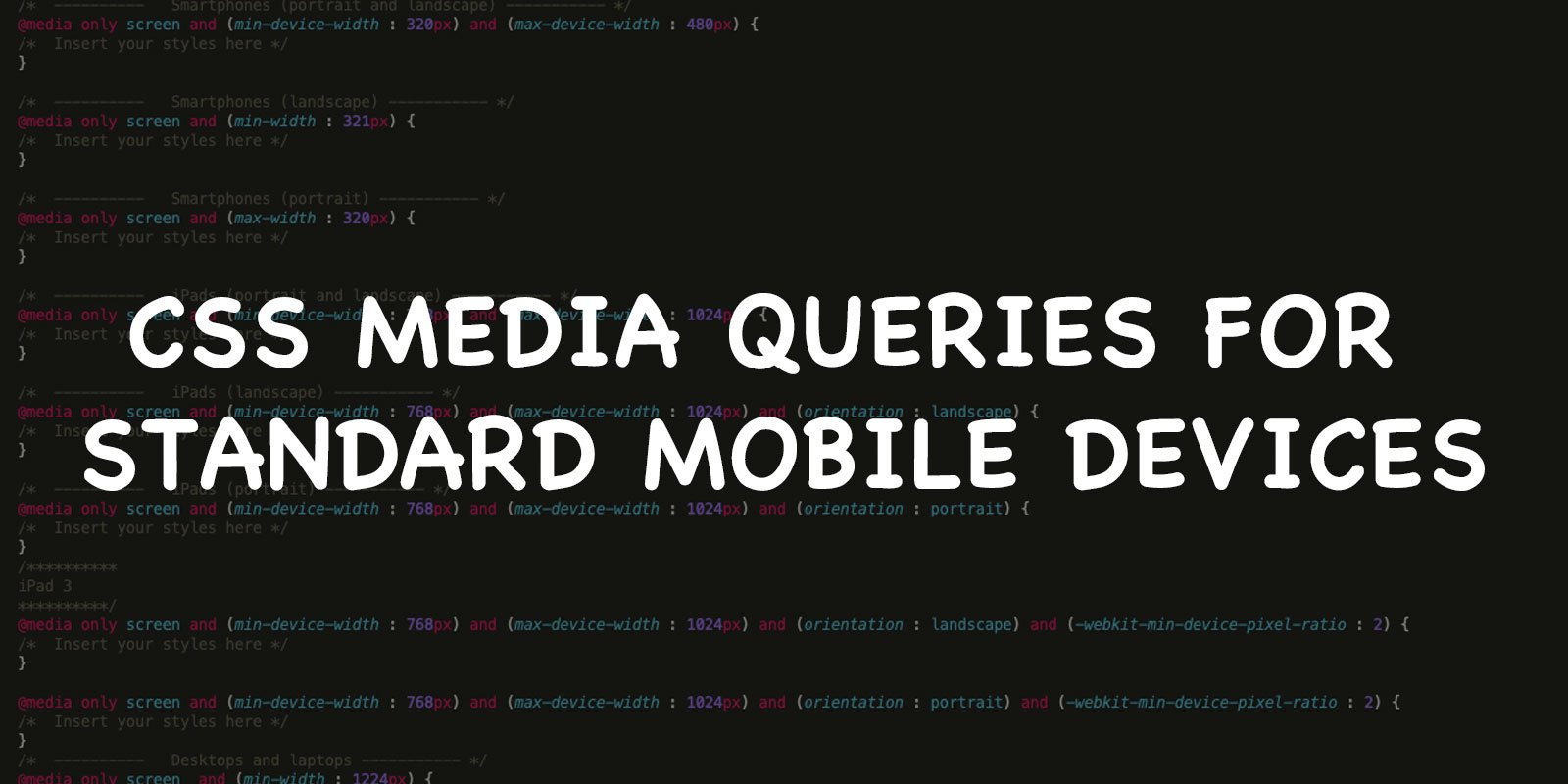 CSS Media Queries for standard Mobile Devices