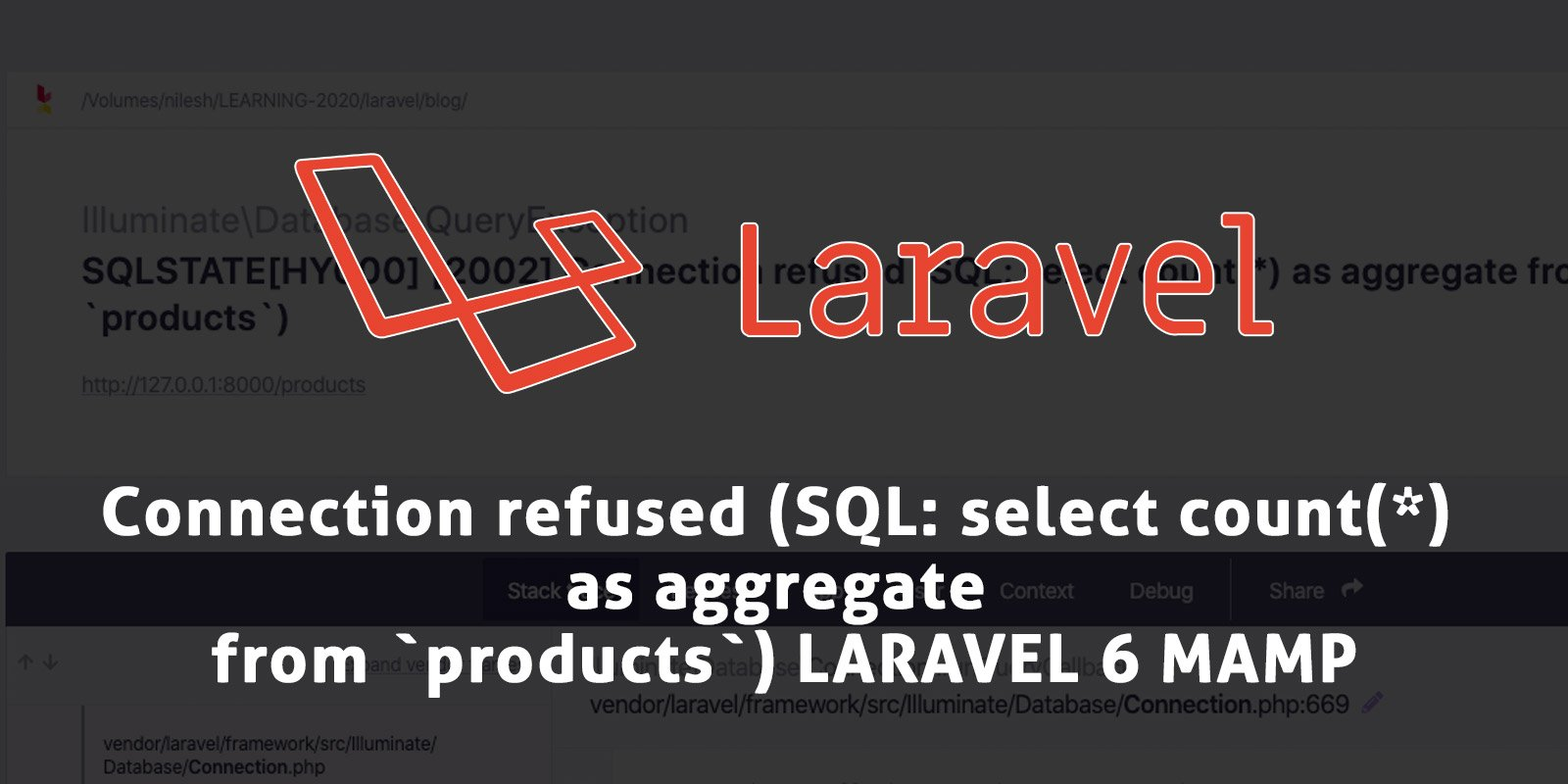 [SOLVED] Illuminate\Database\QueryException SQLSTATE[HY000] [2002] Connection refused (SQL: select count(*) as aggregate from `products`) LARAVEL 6 MAMP