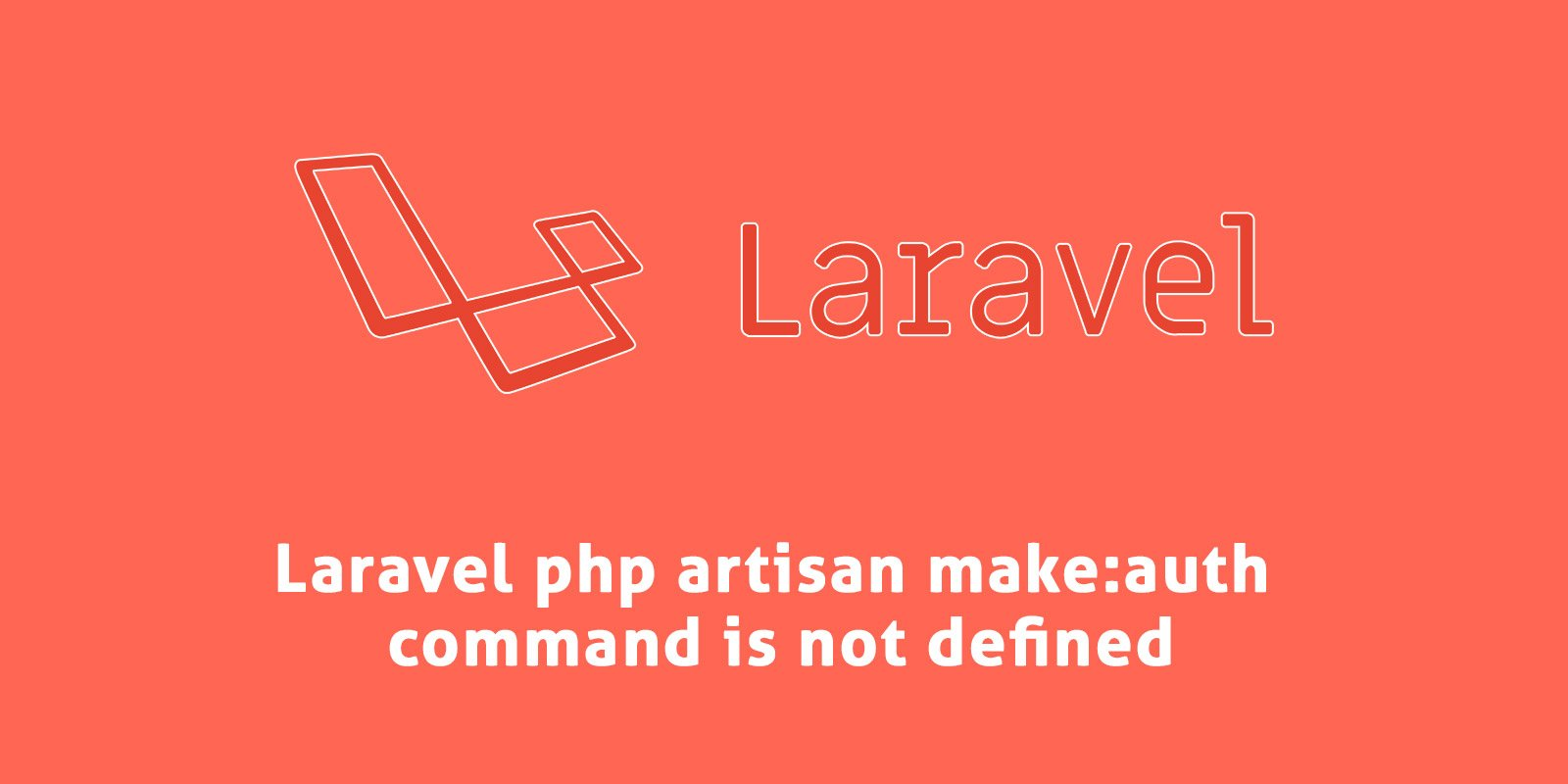 Laravel php artisan make:auth command is not defined